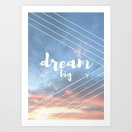 Dream Big Sky Art Print