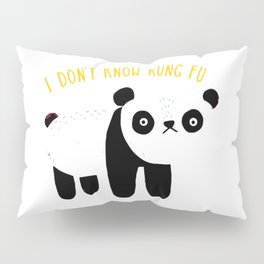 I Don't Know Kung-Fu Pillow Sham
