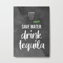 Tequila Lover Gift Idea Metal Print
