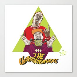 THE UNDERACHIEVERS Canvas Print