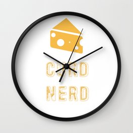 Curd Nerd Cheese Lover Design Wall Clock
