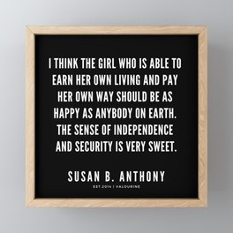 1  | Susan B. Anthony Quotes Framed Mini Art Print