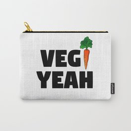 Veg Yeah - Vegetarian or Vegan Pride Carry-All Pouch