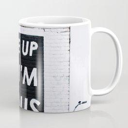 Wake me up when i'm famous Coffee Mug