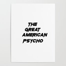 The Great American Psycho Poster