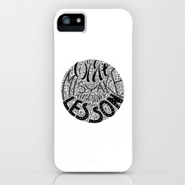 Forget the Mistake Remember the Lesson iPhone Case