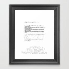 Mangled Roots, Fragrant Flowers Framed Art Print