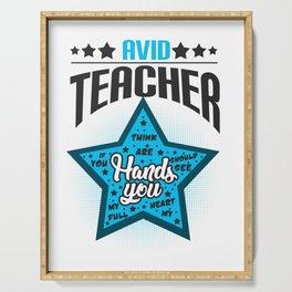 Avid Teacher Teaches Profession Teaching Professor Educator Educating Teach Gift Serving Tray