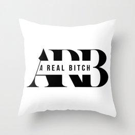 ARB A Real Bitch Throw Pillow