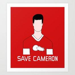 F*ck Ferris, Save Cameron Art Print