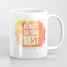 Motivation inks poster. Text lettering of an inspirational saying. Grunge paint vector element set. Coffee Mug