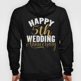 Happy 5h Wedding Anniversary Matching Gift For Couples print Hoody
