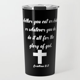 Corinthians Bible Quote About Food Travel Mug