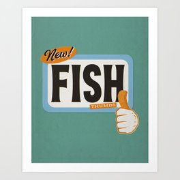 Fish Thumbs Art Print