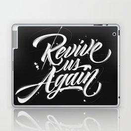 Revive us Again Laptop & iPad Skin