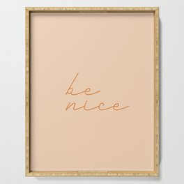 Be Nice #typography Serving Tray