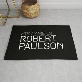 His name is Robert Paulson Rug