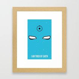 I am tired of earth Framed Art Print