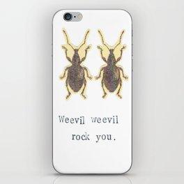 Weevil Weevil Rock You iPhone Skin