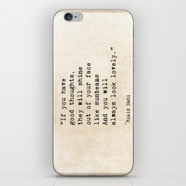 Roald Dahl Lovely Quote iPhone Skin