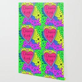 Choose Kind Wallpaper
