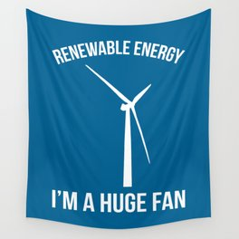 Renewable Energy Funny Quote Wall Tapestry