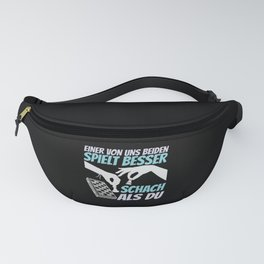 One Of Us Plays Better | Chess Player Fanny Pack