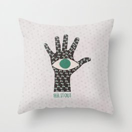 Feel It Out Throw Pillow