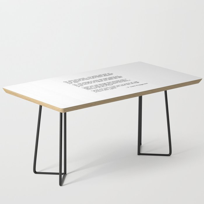 For what it's worth - F Scott Fitzgerald quote Coffee Table