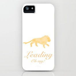 Leading - Oh my! iPhone Case