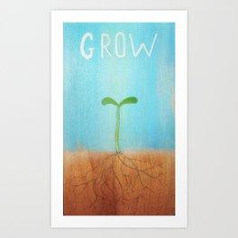 """Grow"" Art Print"
