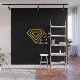 Shine bright like a diamond | Diamonds | jewellery Wall Mural