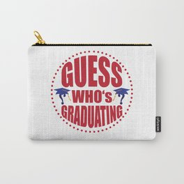 Gues$ who's graduating Carry-All Pouch