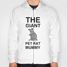 The Giant Pet Rat Mummy Hoody