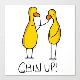 Chin Up! Canvas Print