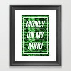 Money On My Mind Framed Art Print