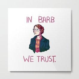 we trust Metal Print