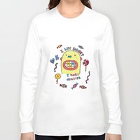 dentist Long Sleeve T-shirts featuring I hate dentist by PINT GRAPHICS