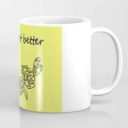 It will get better . yellow сacti Coffee Mug