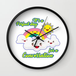 Perfect Conversation Day Wall Clock