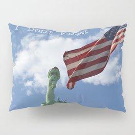 I Don't Kneel Pillow Sham