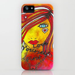 Love Yourself First #2 iPhone Case