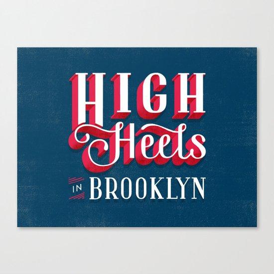 High Heels in Brooklyn Canvas Print