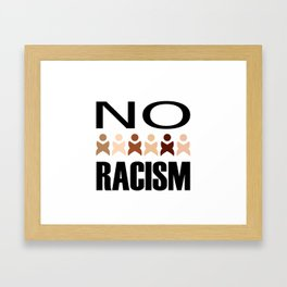 Say no to racism- anti racism graphic Framed Art Print