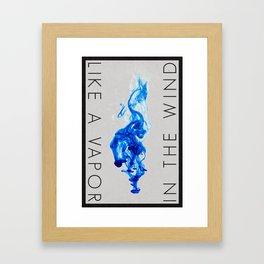 Like a Vapor   2•1 Framed Art Print