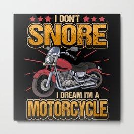 Funny Motorcycle Bike Gift Saying Motorcycles Metal Print