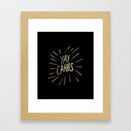 yay carbs Framed Art Print