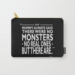 There Were No Monsters Carry-All Pouch
