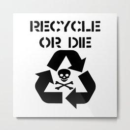 Recycle Black Metal Print