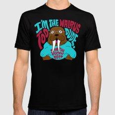 I'm the Walrus too, Dude. Black MEDIUM Mens Fitted Tee